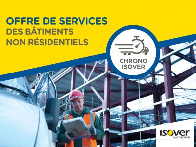 Télécharger la brochure CHRONO ISOVER - Offre services des bâtiments non résidentiel