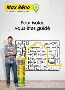 Isoler en rénovation : gamme Max Réno, commander le dépliant