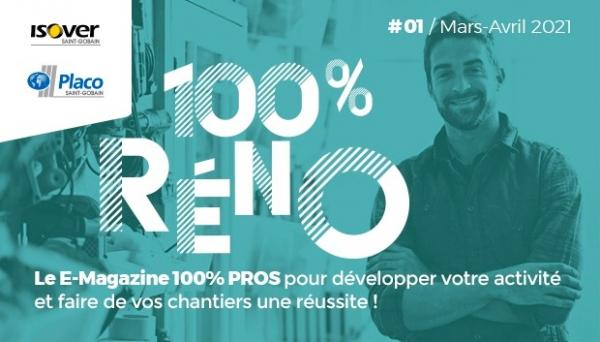 100% RENO - #01 / Mars-Avril 2021 – MaPrimeRénov', comment ça marche ?