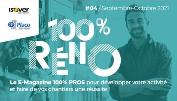 100% RENO - #4 / Septembre-Octobre 2021 – Aides financières : comment en parler avec vos clients ?