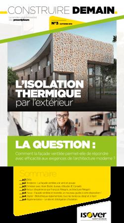 Construire demain - N°3 automne 2018 – L'isolation thermique par l'extérieur_ newsletters ISOVER