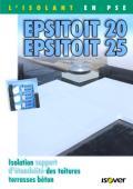 <h6>Epsitoit 20 Epsitoit 25 - Isolation support d'étanchéité des toitures terrasses béton</h6>