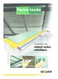 <h6>Feutre tendu : L'isolation des toitures sèches métalliques</h6>