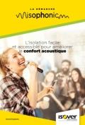 <h6>Démarche Isophonic : l'isolation facile et accessible pour améliorer le confort acoustique</h6>