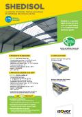 <h6>Gamme Shedisol - l'isolation thermo-acoustique et esthétique des toitures sèches</h6>