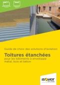 <h6>Toitures étanchées bâtiments enveloppe métal, bois, béton : solutions d'isolation</h6>