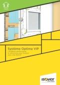 <h6>Système Optima VIP : l'isolation performante et ultramince avec l'isolant sous vide Isovip</h6>